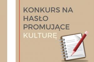 Konkurs na hasło promujące kulturę